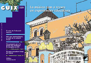 REVISTA GUIX - 320 (DESEMBRE 05)- LA MUSICA COM A RECURS EN EXPERIENCIES EDUCATIVES